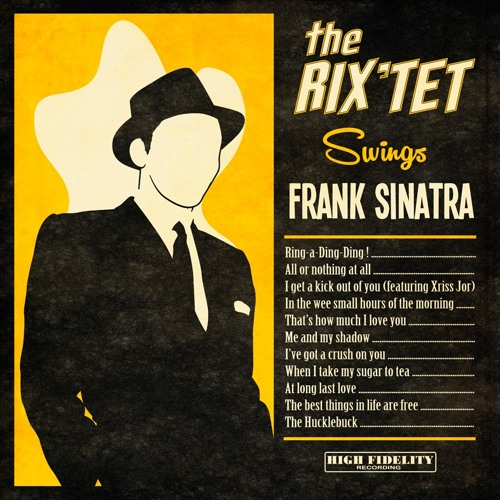 The Rix'tet swings Frank Sinatra - 2015