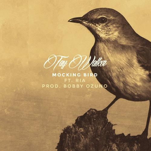 Mocking Bird Ft Ria Zenobia Prod. Bobby Ozuno