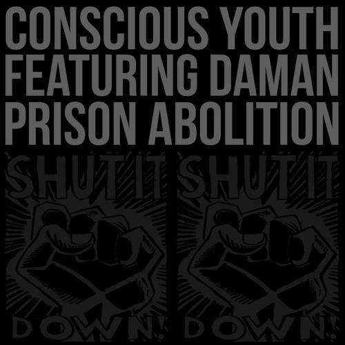 Prison Abolition (feat. Daman)