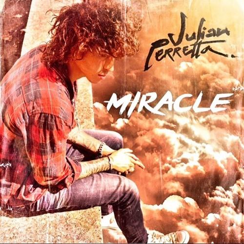 MP3 TÉLÉCHARGER JULIAN PERRETTA GRATUIT MIRACLE