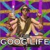 All G (The Goog Life)