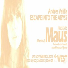 Escape Into The Abyss 035 with Andres Velilla & Maus