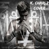 I'll Show You - Justin Bieber (K. Charlz Cover)