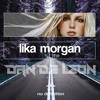 HIT ME [BABY ONE MORE TIME] - LIKA MORGAN (Dan De Leon Festival Edit) REVISED