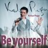 Kolya Puga - Be Yourself (music & lyrics Kolya Puga)