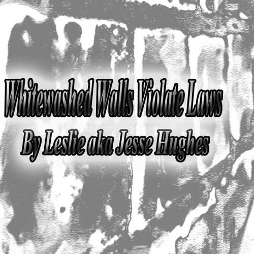 Whitewashed Walls Violate Laws