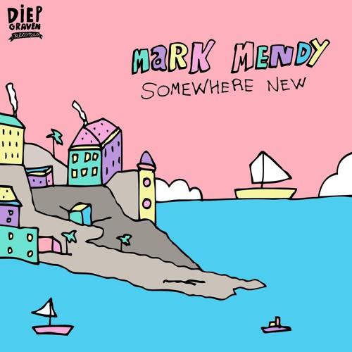 Mark Mendy - Somewhere New