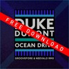 Duke Dumont - Ocean Drive (Groovefore & Neevald Remix) - FREE DOWNLOAD