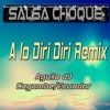 Salsa Choque A lo diri diri  (Remix bass Level 1 ▒کτγℓع ▒ Aguila ÐJ®)