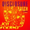 Disclosure - Latch ft Sam Smith (Jay Faded Remix) FREE DL