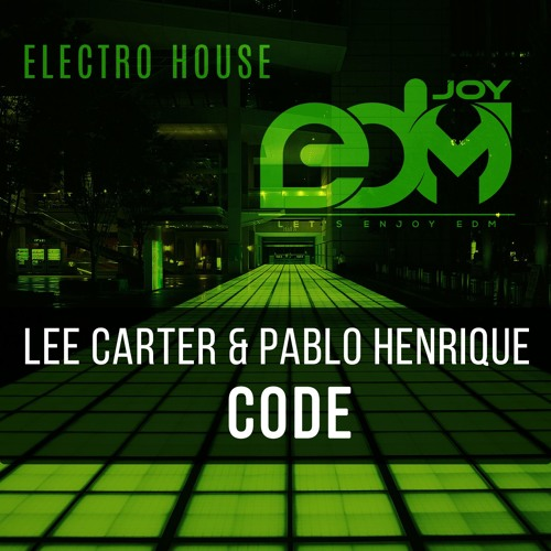 Lee Carter & Pablo Henrique - Code