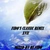 FIDO'S CLASSIC REMIX XVII by DJ FIDO.mp3