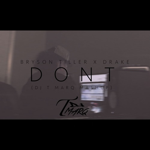 Dont X Marvins Room (DJ T Marq Mashup) Full Version by DJ T Marq ...