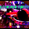 Dj Federico Montes - Deep House - Dubstep - Future House.mp3