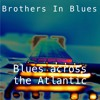 Thor and Zeus (Brothers In Blues: Ewen and Gary vocals/lyrics/music)