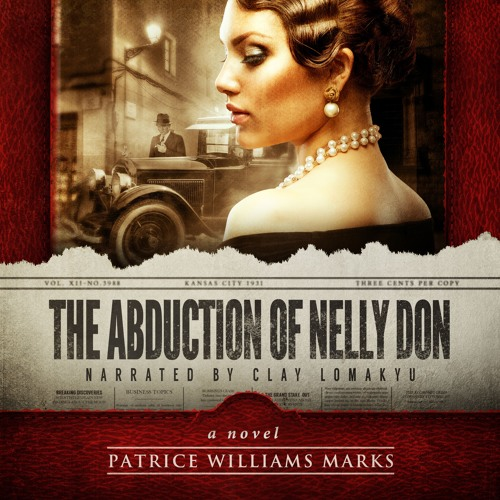 The Abduction Of Nelly Don - Novel - Chapter 1