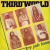 Try Jah Love x Third World ( orignal recording ) 1982