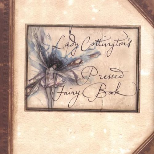 Lady Cottington's Pressed Fairy Book - Dramatic Reading Project 2011