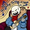 Sans - Can't Help Falling in Love