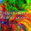 DJ HEXED - Hallucinations.mp3