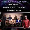 04 - BANDA PORTO DO SOM - A MELHOR COISA DA VIDA
