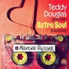 Teddy Douglas Feat. Marcell Russell - Only A Fool (Kenny Carpenter Remix)