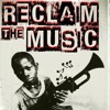 Reclaim The Music broadcast 28th November 15