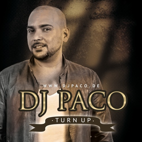 DJ Paco - Turn Up 2016