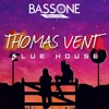 Thomas Vent - Blue House