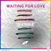 Waiting For Love (ENFIRE Remix) [FREE DOWNLOAD]