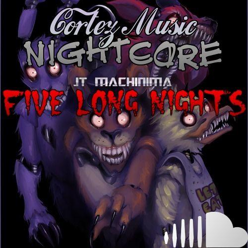 Five Long Nights