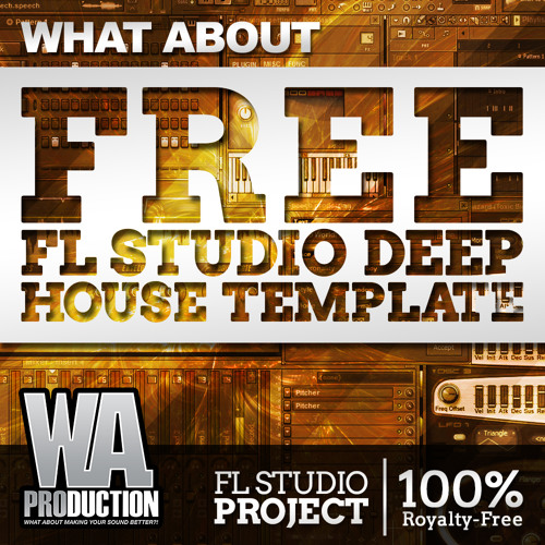 FREE FL Studio Deep House Template + Samples, Sylenth1 Presets by