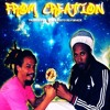 From Creation - Ijahdan Taurus Ft. Adelking Farmer aka Ganjahman Lakay & RubenRoots (wav)