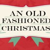An Old Fashioned Christmas- Week 1