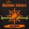 Rhythmic Solstice (RaggedEdge Mix)