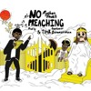 No Preaching prod by Contour & Tunk Dunnerman