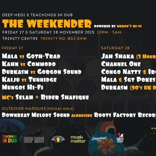 The Weekender - Mala + Sgt Pokes 04'-08'