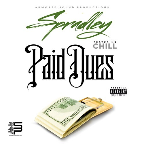 """""""Paid Dues"""" SPRADLEY f/ Chill REMIXES by """"The Komrades"""""""
