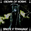 BAKER - CROWN OF HORNS (PROD. TENNGAGE X HYDRA MANE)