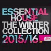 ESSENTIAL HOUSE - THE WINTER COLLECTION 2015/16.mp3