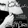 Lady Gaga - Paper Gangsta (Angelo Venturi Remix)