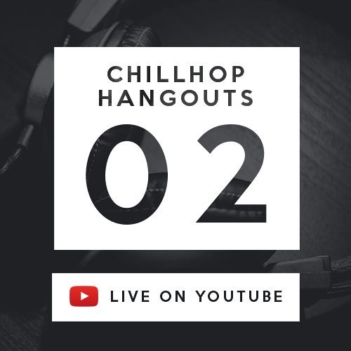 Chillhop Hangouts Ep  2 by Chillhop Music | Free Listening