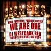 We Are One (Dj Westbank Red Bounce Mix) Feat. Big Choo