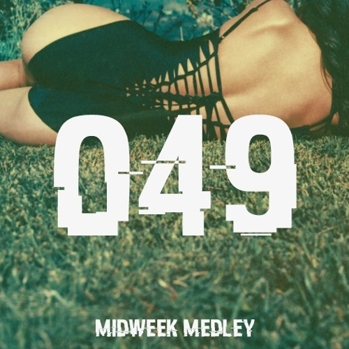 Closed Sessions Midweek Medley - 049