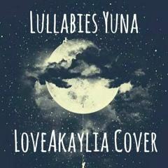 Lullabies Yuna Cover