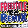 Freestyle Da Remix Collectors Edition  by DJ Boom Boom
