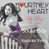 Kourtney Heart My Boy Remix Feat Soulja Boy And Magnolia Shorty Mp3