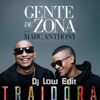Gente De Zona Feat Marc Anthony Traidora Clean Intro And Outro Dj Low Edit Mp3