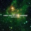 Alby Loud - First Day Of The Universe