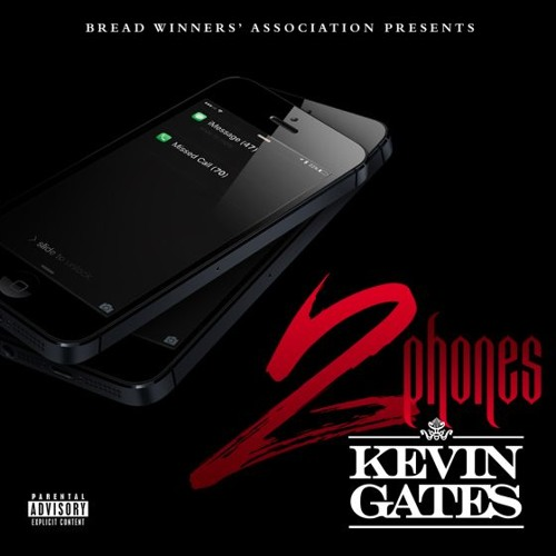 Kevin Gates  - 2 Phones ft.Chris Knight